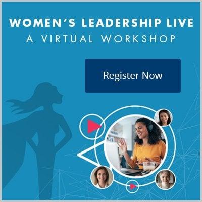 Women's Leadership Live—A Virtual Workshop