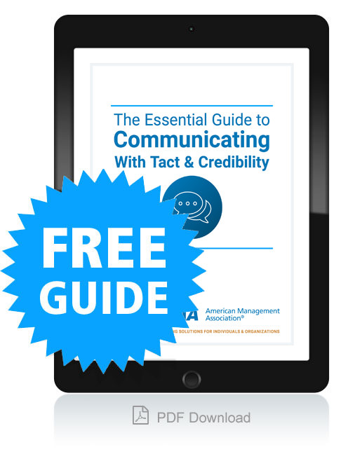 The Essential Guide to Communicating With Tact and Credibility