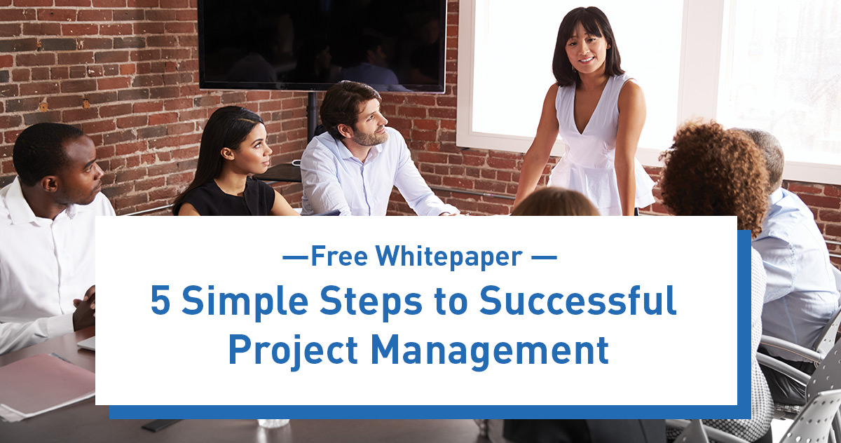 5 Simple Steps to Successful Project Management